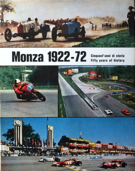 Image for Monza 1922-72 Cinquant' anni di Storia / Fifty Years of History
