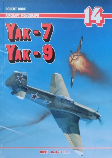 Image for Yak-7, Yak-9 (Aircraft Monograph 14)