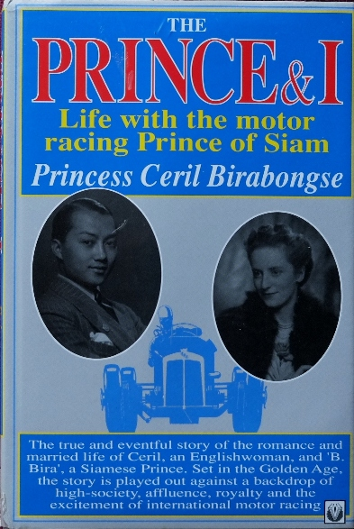 Image for The Prince & I : Life with the Motor Racing Prince of Siam