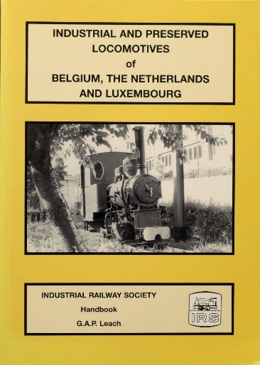 Image for Industrial and Preserved Locomotives of Belgium, The Netherlands and Luxembourg