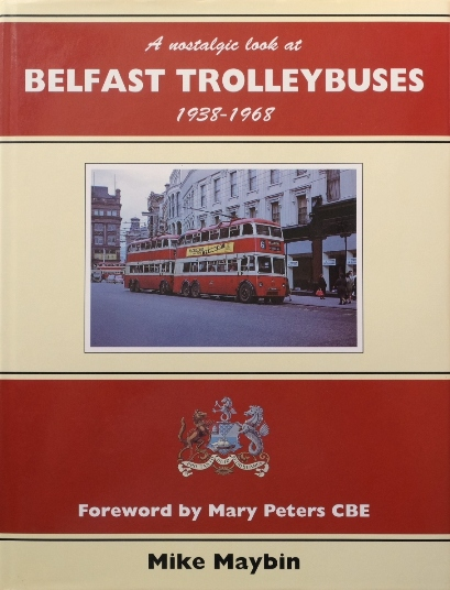Image for A nostalgic look at Belfast Trolleybuses 1938-1968