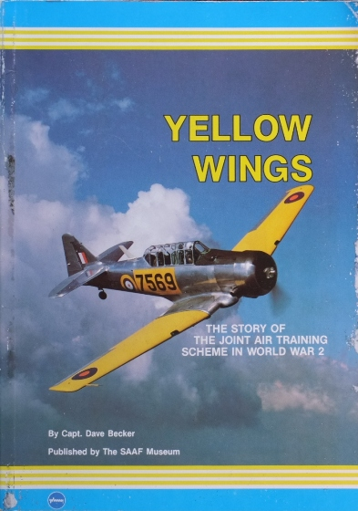 Image for Yellow Wings : The story of the Joint Air training Scheme in World War 2