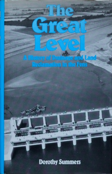 Image for The Great Level : A History of Drainage and Land Reclaimation in the Fens