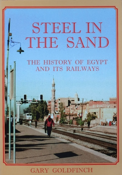 Image for Steel in the Sand : The History of Egypt and Its Railways