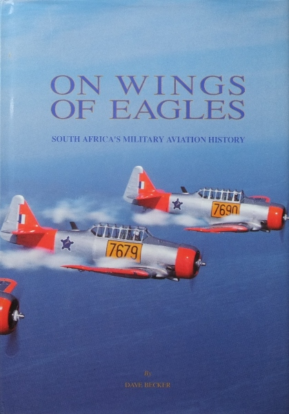 Image for On Wings of Eagles : South Africa's military aviation History