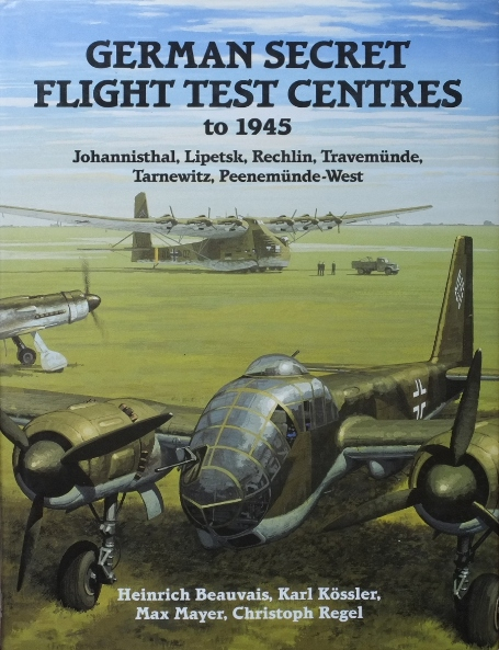 Image for German Secret Flight Test Centres to 1945