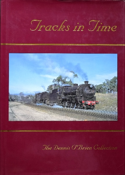 Image for Tracks in Time : The Dennis O'Brien Collection