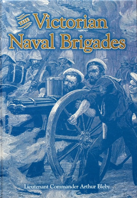 Image for The Victorian Naval Brigades