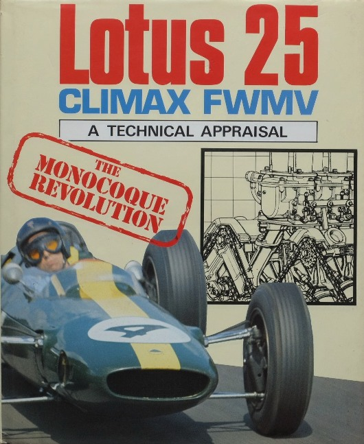 Image for Lotus 25 Climax FWMV : A Technical Appraisal