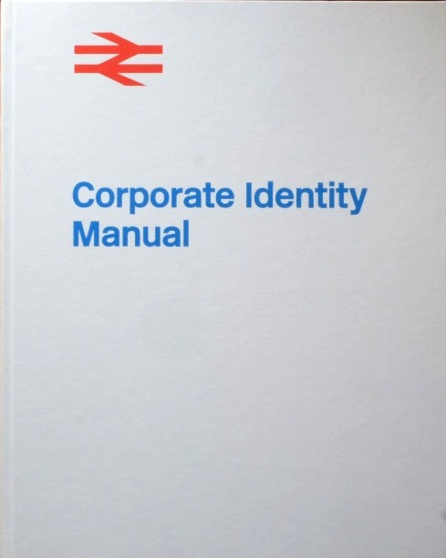 Image for British Rail Corporate Identity Manual