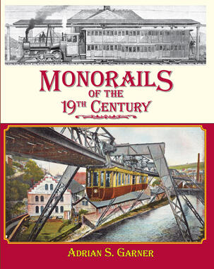 Image for Monorails of the 19th Century