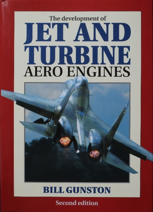 Image for The Development of Jet and Turbine Aero Engines