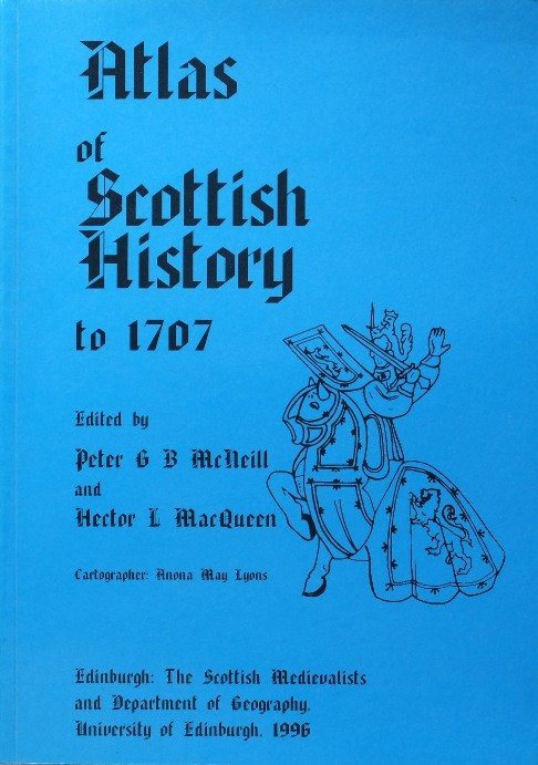 Image for Atlas of Scottish History to 1707