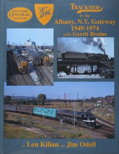 Image for Trackside in the Albany, N.Y. Gateway 1949-1974 with Gerritt Bruins