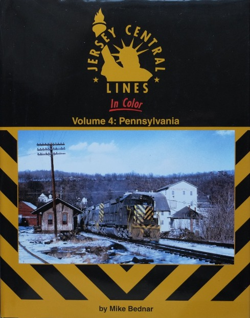 Image for JERSEY CENTRAL LINES IN COLOR Volume 4 : Pennsylvania
