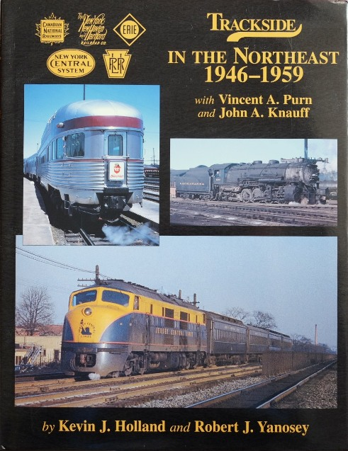 Image for Trackside in the Northeast 1946-1959 with John Knauff and Vincent Purn