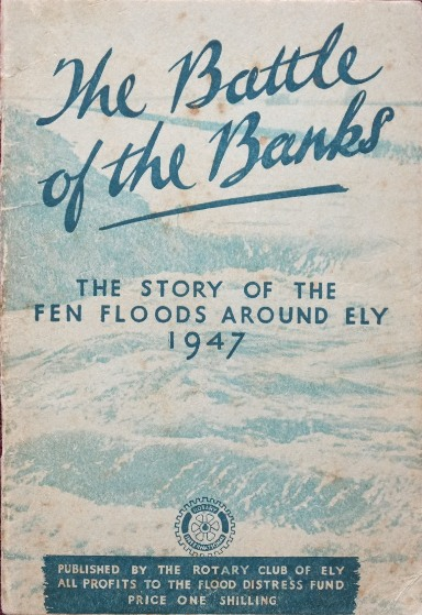 Image for The Battle of the Banks : The Story of the Fen Floods Around Ely 1947