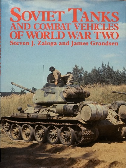 Image for Soviet Tanks and Combat Vehicles of World War Two