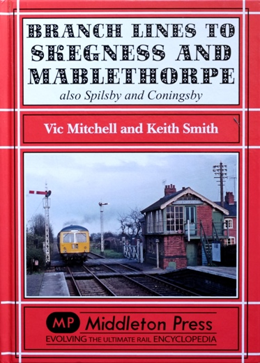 Image for Branch Lines to Skegness and Mablethorpe