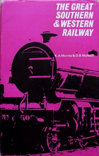 Image for THE GREAT SOUTHERN & WESTERN RAILWAY