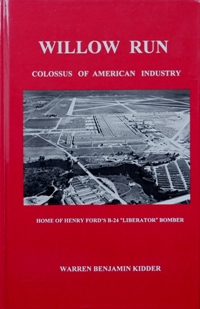 Image for Willow Run : Colossus of American Industry